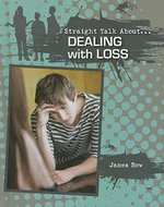 Book cover of STRAIGHT TALK ABOUT DEALING WITH LOSS