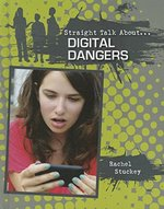 Book cover of STRAIGHT TALK ABOUT DIGITAL DANGERS