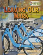 Book cover of LEAVING OUR MARK REDUCING OUR CARBON FOO