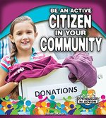 Book cover of BE AN ACTIVE CITIZEN IN YOUR COMMUNITY