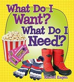 Book cover of WHAT DO I WANT WHAT DO I NEED