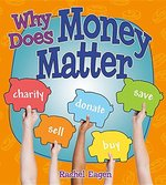 Book cover of WHY DOES MONEY MATTER