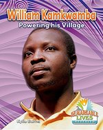 Book cover of WILLIAM KAMKWAMBA - POWERING HIS VILLAGE