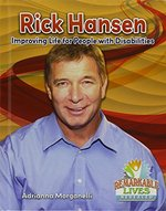 Book cover of RICK HANSEN - IMPROVING LIFE FOR PEOPLE