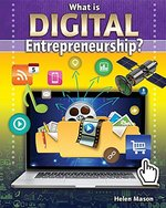 Book cover of WHAT IS DIGITAL ENTREPRENEURSHIP