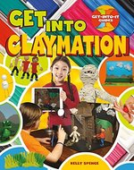 Book cover of GET INTO CLAYMATION