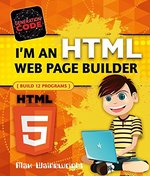 Book cover of I'M AN HTML WEB PAGE BUILDER