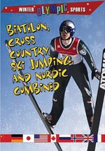 Book cover of BIATHLON CROSS COUNTRY SKI JUMPING & NOR