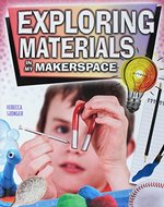 Book cover of EXPLORING MATERIAL IN MY MAKERSPACE