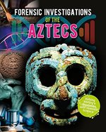 Book cover of FORENSIC INVESTIGATIONS AZTEC