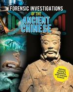 Book cover of FORENSIC INVESTIGATIONS ANCIENT CHINESE
