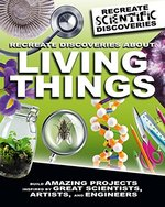 Book cover of RECREATE DISCOVERIES ABOUT LIVING THINGS