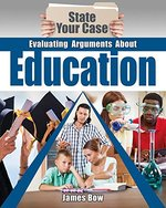 Book cover of EVALUATING ARGUMENTS ABOUT EDUCATION