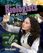 Book cover of BIOLOGISTS IN ACTION
