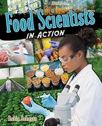 Book cover of FOOD SCIENTISTS IN ACTION
