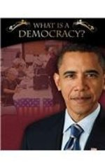 Book cover of WHAT IS A DEMOCRACY