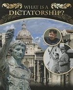 Book cover of WHAT IS A DICTATORSHIP