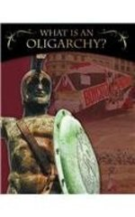 Book cover of WHAT IS AN OLIGARCHY