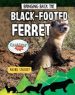 Book cover of BRINGING BACK THE BLACK-FOOTED FERRET