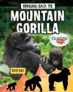 Book cover of BRINGING BACK THE MOUNTAIN GORILLA