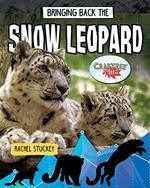 Book cover of BRINGING BACK THE SNOW LEOPARD