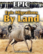 Book cover of EPIC MIGRATIONS BY LAND