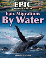 Book cover of EPIC MIGRATIONS BY WATER