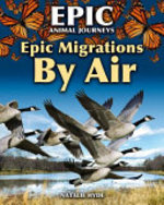 Book cover of EPIC MIGRATIONS BY AIR