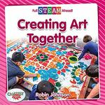 Book cover of CREATING ART TOGETHER