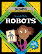 Book cover of SCRATCH CODE ROBOTS