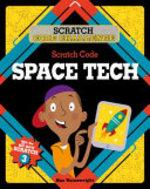 Book cover of SCRATCH CODE SPACE TECH
