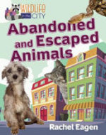 Book cover of ABANDONED & ESCAPED ANIMALS