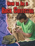 Book cover of HT BE A ROCK COLLECTOR