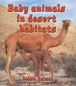 Book cover of BABY ANIMALS IN DESERT HABITATS
