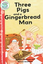 Book cover of 3 PIGS & A GINGERBREAD MAN