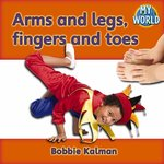 Book cover of ARMS & LEGS FINGERS & TOES