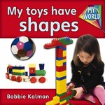 Book cover of MY TOYS HAVE SHAPES