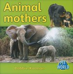 Book cover of ANIMAL MOTHERS