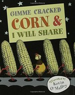 Book cover of GIMME CRACKED CORN & I WILL SHARE