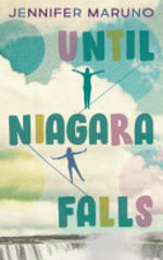 Book cover of UNTIL NIAGARA FALLS