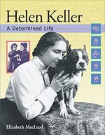 Book cover of HELEN KELLER A DETERMINED LIFE