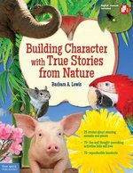 Book cover of BUILDING CHARACTER WITH TRUE STORIES FRO
