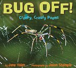 Book cover of BUG OFF - CREEPY CRAWLY POEMS