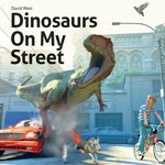 Book cover of DINOSAURS ON MY STREET