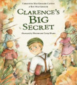 Book cover of CLARENCE'S BIG SECRET