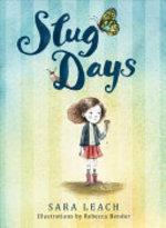 Book cover of SLUG DAYS