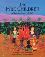 Book cover of FIRE CHILDREN - A WEST AFRICAN FOLK TALE