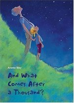 Book cover of & WHAT COMES AFTER A THOUSAND