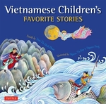 Book cover of VIETNAMESE CHILDREN'S FAVORITE STORIES