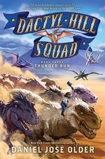 Book cover of DACTYL HILL SQUAD 03 THUNDER RUN